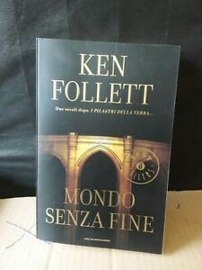 MONDO-SENZA-FINE-Ken-Follett-Bestsellers-Mondadori-2008-A7