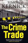 The Crime Trade by Simon Kernick (Hardback, 2004)