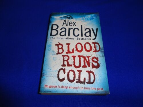 1 of 1 - BLOOD RUNS COLD  BY  ALEX BARCLAY  (SMALL PB BOOK)!!