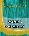 Mental Chemistry (1922) by Charles Haanel (Paperback / softback, 2006)