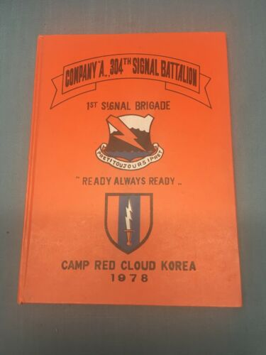 1978 Camp Red Cloud Korea US ARMY YEARBOOK Company A 304th Battalion