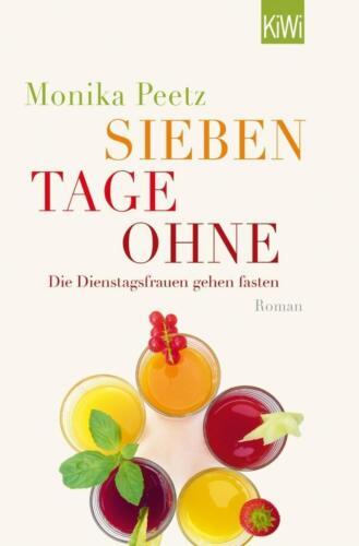 1 von 1 - Sieben Tage ohne von Monika Peetz, UNGELESEN