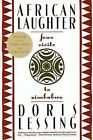 African Laughter: Four Visits to Zimbabwe by Doris Lessing (Paperback, 1993)