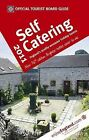 VisitBritain Official Tourist Board Guide - Self Catering 2011: 2011 by Hudson's Media (Paperback, 2010)