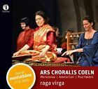 Ars Choralis Coeln - Raga Virga CD Talanton