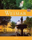 Fascinating Weimar by Ernst-Otto Luthardt (Hardback, 2011)