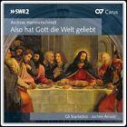 Andreas Hammerschmidt: Also hat Gott die Welt geliebt (CD, Mar-2013, Carus)