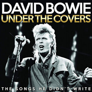 David-Bowie-Under-the-Covers-The-Songs-He-Didn-039-t-Write-CD-2019-NEW