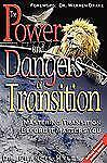 The Powers and Dangers of Transition by Francis Myles (2008, Paperback)
