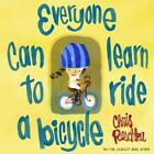 Everyone Can Learn To Ride A Bicycle von Chris Raschka (2013, Gebundene Ausgabe)