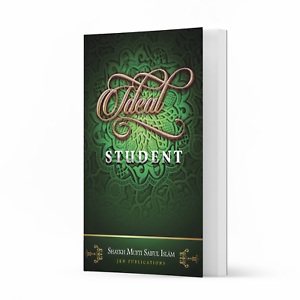Ideal Student by Shaykh Mufti Saiful Islam