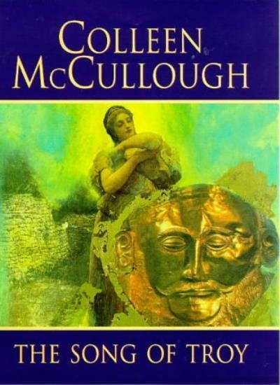 The Song Of Troy,Colleen McCullough- 9780752814131