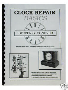 New-Clock-Repair-Basics-Book-by-Steven-Conover-Step-by-Step-Guide-BK-102