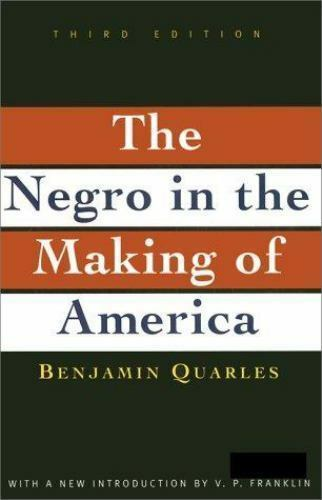 1 of 1 - Negro in the Making of America by Benjamin Quarles (1996, Paperback, Revised, E…