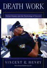 Death Work: Police, Trauma and the Psychology of Survival by Vincent E. Henry (Hardback, 2004)