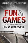 Fun and Games by Duane Swierczynski (Paperback, 2011)
