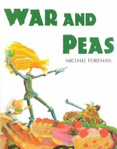 War-And-Peas-by-Michael-Foreman-9781842700839-Brand-New-Free-UK-Shipping