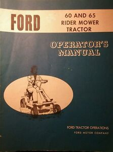 Details about Ford 60 & 65 Lawn Riding Mower Tractor Owners Manual on knight diagram, echo diagram, yamaha diagram, hill diagram, bush hog diagram, bell diagram, polaris diagram, honda diagram, lewis diagram, ford diagram, hart diagram, grasshopper diagram, campbell diagram, caterpillar diagram, kohler diagram, club car diagram, fox diagram,