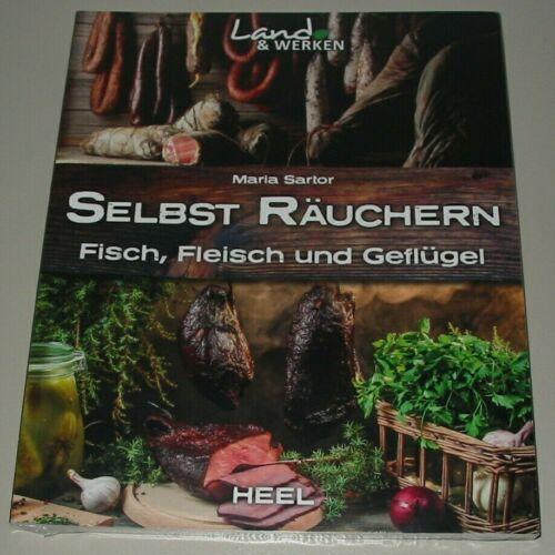 Fleisch Sartor: Selbst Räuchern Rezepte Rezept-Buch Fisch und Geflügel NEU