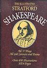 The Illustrated Stratford Shakespeare by William Shakespeare (Hardback, 1993)