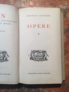 F-Nietzsche-Opere-volume-primo-Gherardo-Casini-1955-FILOSOFIA-ROMAGNOLI
