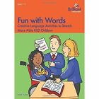 Fun with Words: Creative Language Activities to Stretch More Able KS2 Children by John Foster (Paperback, 2015)