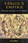 Vergil's Empire: Political Thought in the  Aeneid by Eve Adler (Paperback, 2003)