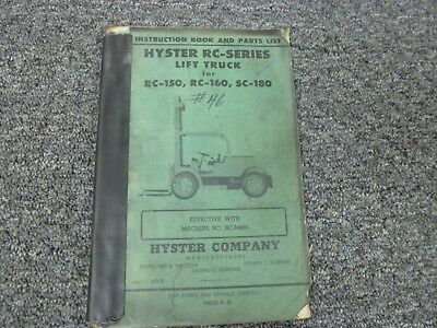 Hyster RC-150 RC-160 SC-180 Forklift Lift Truck Parts