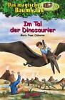 Im Tal der Dinosaurier / Das magische Baumhaus Bd. 1 von Mary Pope Osborne (2000, Gebundene Ausgabe)