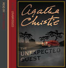 The Unexpected Guest by Agatha Christie (CD-Audio, 2006)