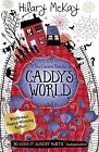 Caddy's World by Hilary McKay (Paperback, 2013)