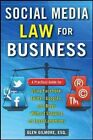 Social Media Law for Business a Practical Guide Fo.. 9780071799607 Hardback
