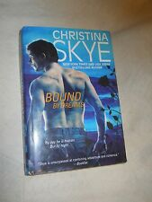 Bound By Dreams by Christina Skye (2009, Hardcover, Printed in USA)