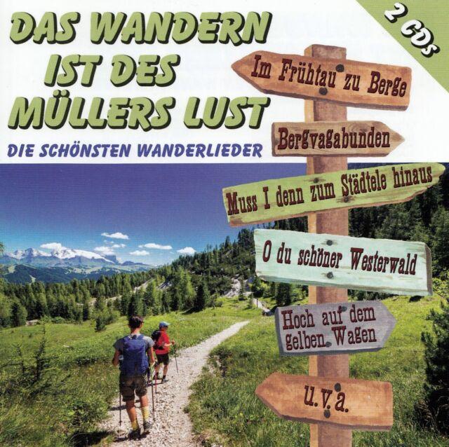 DAS WANDERN IST DES MÜLLERS LUST - DIE SCHÖNSTEN WANDERLIEDER / 2 CD-SET