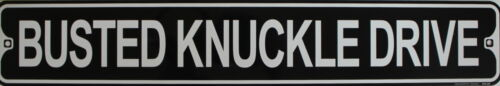 """Metal Street Sign Busted Knuckle Drive Car Truck Outdoor Garage Decor 3/""""x18/"""""""