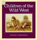 Children of the Wild West by Russell Friedman (Paperback, 1992)