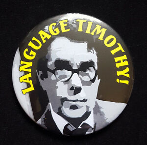 Language-Timothy-Ronnie-Corbett-in-Sorry-Large-Button-Badge-58mm-diam