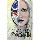 Cracked Porcelain 9781481786546 by Sarah Ruth Scott Paperback
