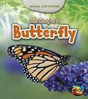 Life Story of a Butterfly by Charlotte Guillain (Paperback / softback, 2014)