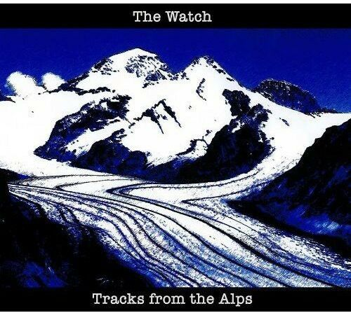 The Watch, Watch - Tracks from the Alps [New CD] Italy - Import