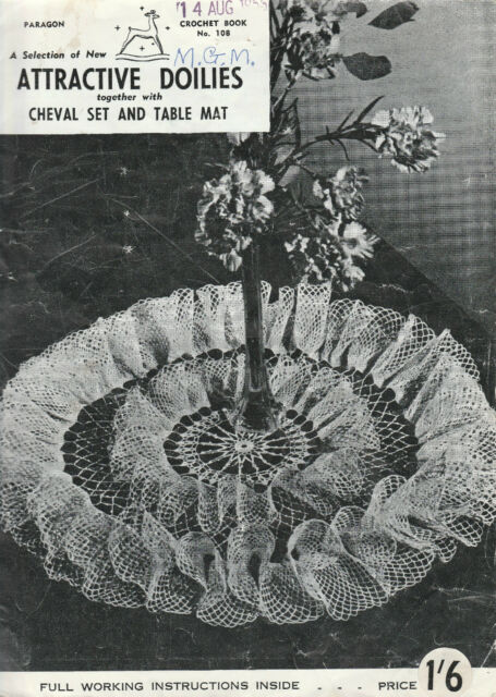 Paragon Crochet Book 108 Attractive Doilies together with Cheval Set & Table Mat