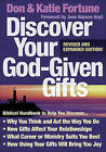 Discover Your God-Given Gifts by Don Fortune, Katie Fortune (Paperback, 2009)