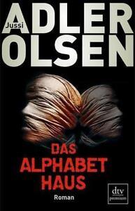 JUSSI ADLER-OLSEN - DAS ALPHABETHAUS - TASCHENBUCH - SEHR GUTER ZUSTAND - Löhne, Deutschland - JUSSI ADLER-OLSEN - DAS ALPHABETHAUS - TASCHENBUCH - SEHR GUTER ZUSTAND - Löhne, Deutschland