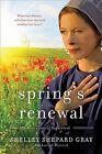 Spring's Renewal: Seasons of Sugarcreek, Book Two by Shelley Shepard Gray (Paperback, 2010)