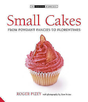 1 of 1 - Small Cakes: From Fondant Fancies to Florentines (The Small Book of Good Taste),