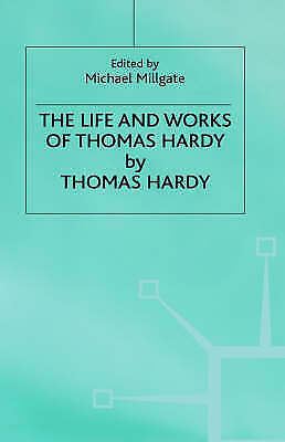 1 of 1 - The Life and Work of Thomas Hardy by Millgate, Michael -Hcover