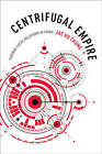 Centrifugal Empire: Central-Local Relations in China by Jae Ho Chung (Hardback, 2016)