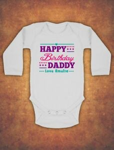 Image Is Loading Personalised Happy Daddy Birthday Kids Present Body Suit