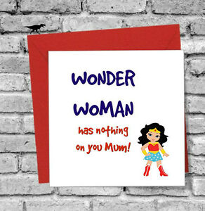 Christmas Bday Cards.Details About Wonder Woman Funny Mothers Day Christmas Birthday Card Mum Mam Mummy Mom Mama