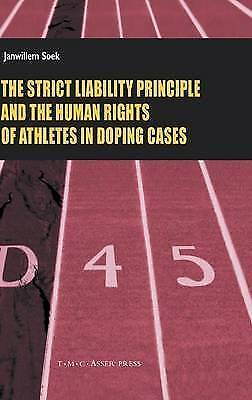 The Strict Liability Principles and the Human Rights of Athletes in Doping...